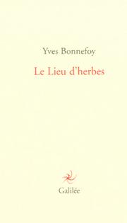yves-bonnefoy-lieu-dherbes
